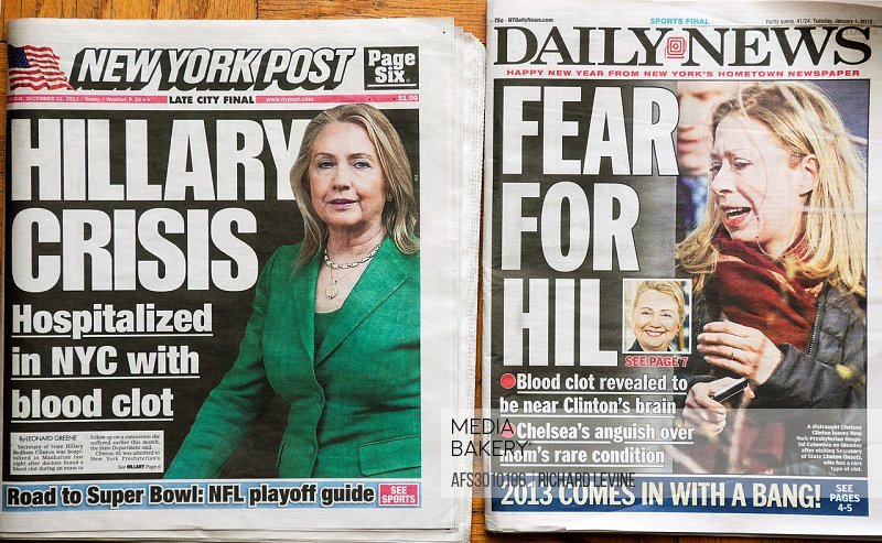 Front pages on Monday, December 31, 2012 of the New York Daily News and the New York Post report on hospitalization of Secretary of State Hillary Clin...