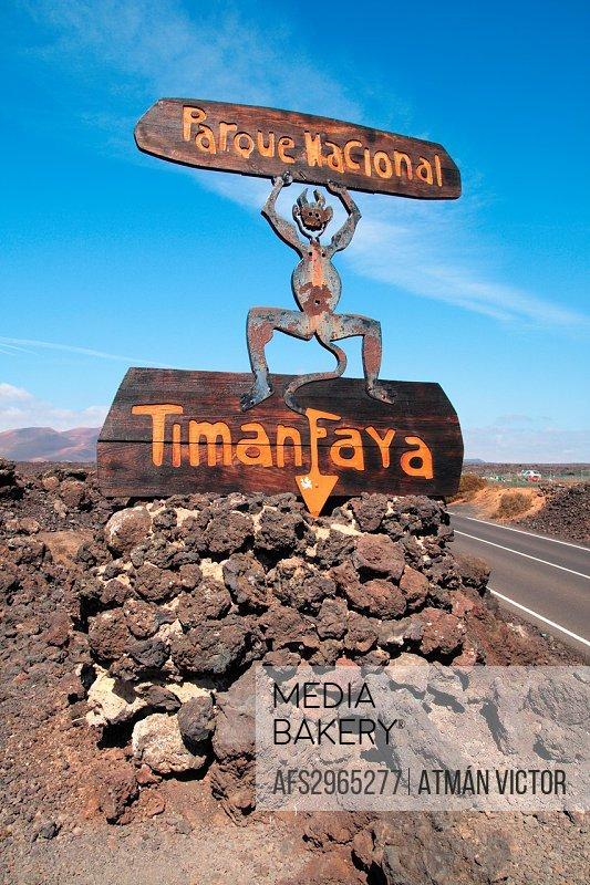 Signpost access Timanfaya Natural Park Lanzarote
