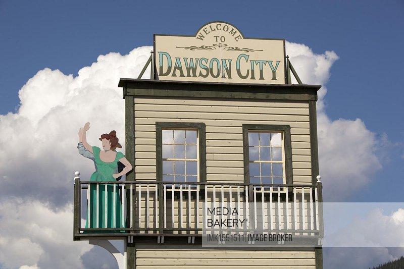 Welcome sign to Dawson City, Yukon Territory, Canada, North America